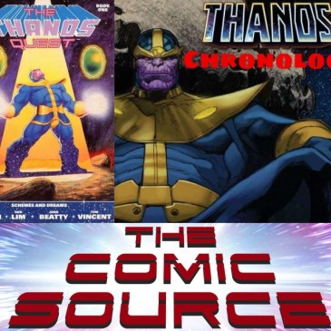 Thanos Quest #1 | Marvel Chronology – Thanos Reading Order: The Comic Source Podcast