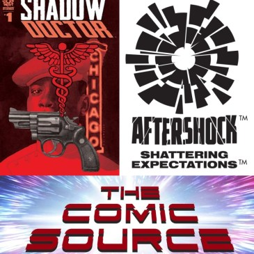 Shadow Doctor #1 | AfterShock Monday: The Comic Source Podcast