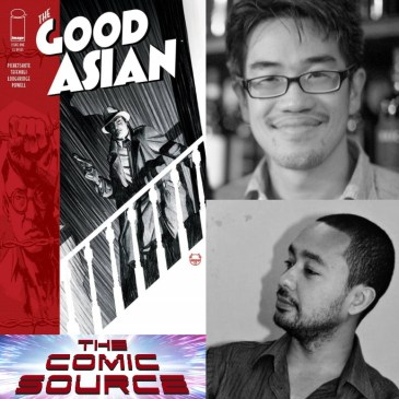 The Good Asian Spotlight with Ponsak Pichetshote & Alexandre Tefenkgi: The Comic Source Podcast