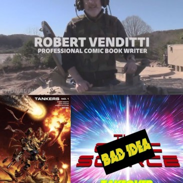 Bad Idea Take Over with Robert Venditti | Talking Tankers: The Comic Source Podcast