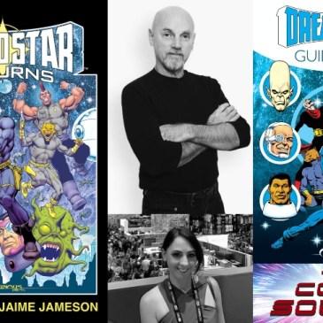 Dreadstar Returns Spotlight with Jim Starlin & Jaime Jameson: The Comic Source Podcast