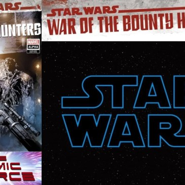 Star Wars – War of the Bounty Hunters Prelude Alpha: The Comic Source Podcast