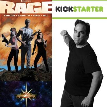 Rage Kickstarter Spotlight with Jimmy Palmiotti: The Comic Source Podcast