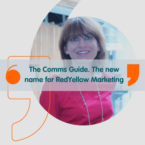 The Comms Guide is the new name for RedYellow Marketing