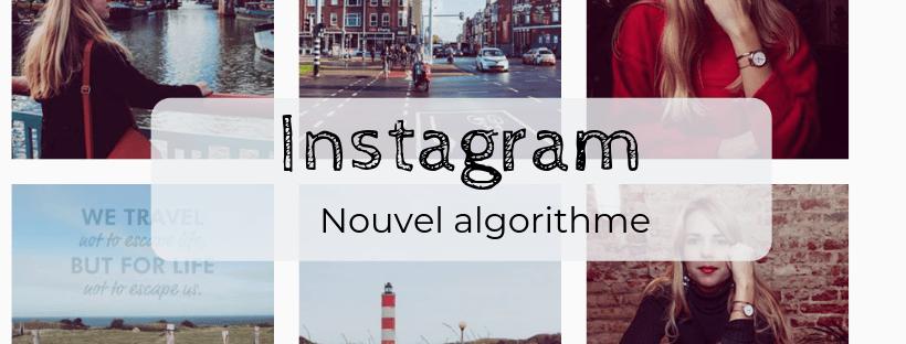 Conseils pour mieux aborder le nouvel algorithme Instagram 2018