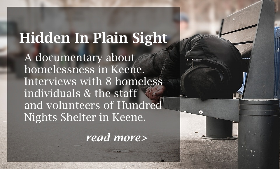 Hidden in Plain Sight - Homelessness in Keene, NH