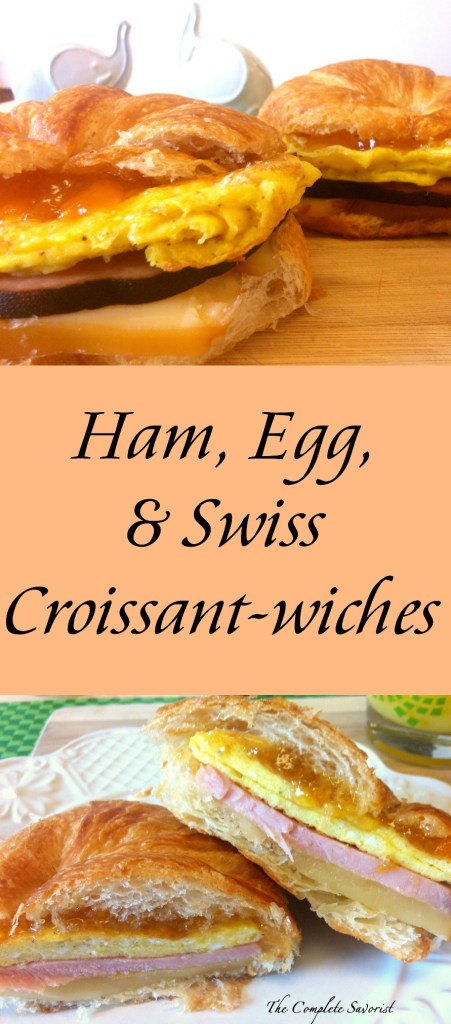 Ham, Egg, and Swiss Croissant-wiches ~ Tasty breakfast sandwich on everyone's favorite croissant with smoked swiss, an egg and a thick slice of ham ~ The Complete Savorist