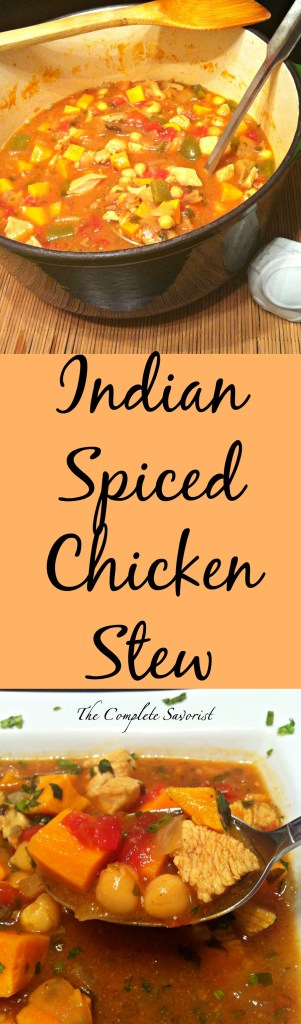 Indian Spiced Chicken Stew ~ Hearty and richly Indian-spiced chicken stew with chickpeas and sweet potatoes ~ The Complete Savorist