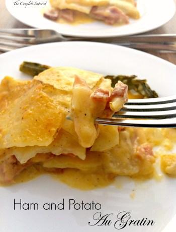 Ham and Potato Au Gratin ~ Classic potato au gratin made with ham and a bit saucier than normal ~ The Complete Savorist