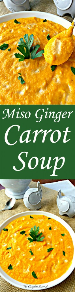 Miso Ginger Carrot Soup ~ Creamy carrot soup seasoned with miso and ginger ~ The Complete Savorist