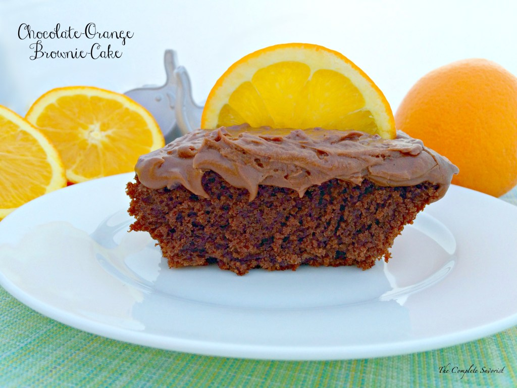Chocolate-Orange Brownie-Cake ~ The Complete Savorist