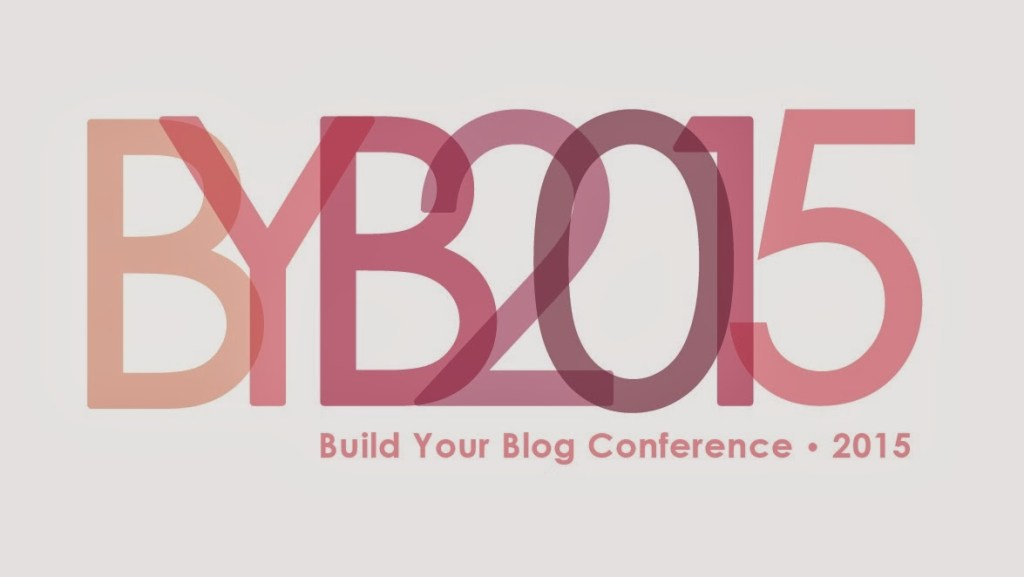 Build Your Blog Conference