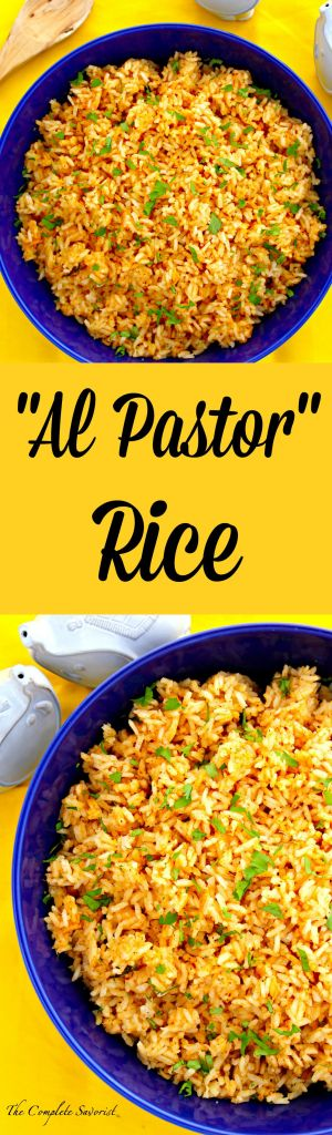 Al Pastor Rice ~ The Complete Savorist