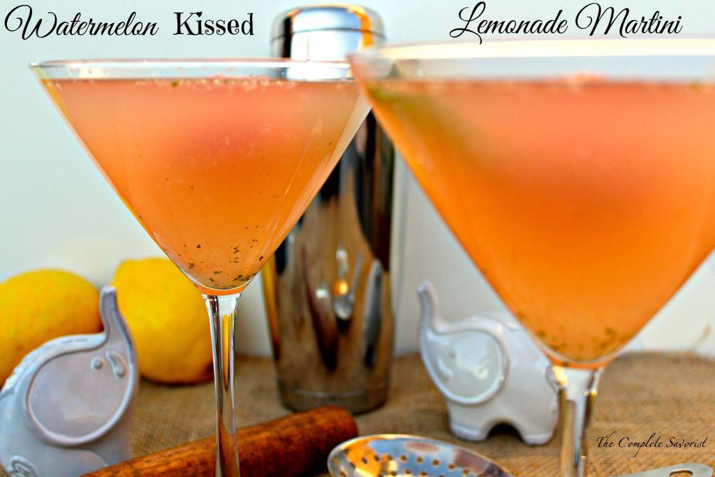 Watermelon Kissed Lemonade Martini ~ The Complete Savorist
