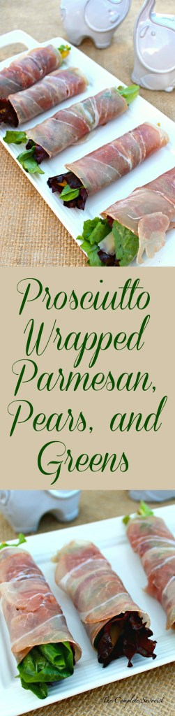 Prosciutto Wrapped Parmesan, Pears, and Greens ~ A slice of prosciutto rolled around a bunch of mixed greens that has been tossed in a light honey-dijon vinaigrette, layered with fresh pears and parmesan cheese slices ~ The Complete Savorist