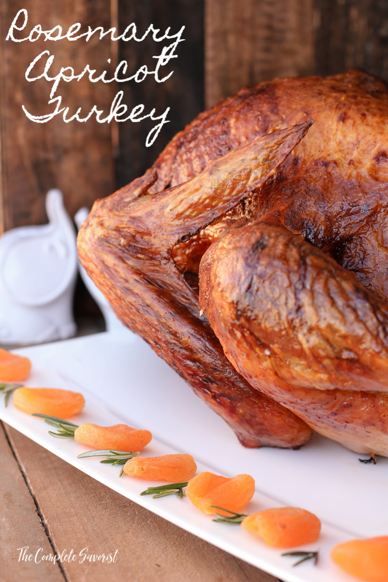 Rosemary Apricot Turkey ~ A delicious and aromatic turkey with butter-crisped skin flavored with decadent apricot nectar and rosemary ~ The Complete Savorist by Michelle De La Cerda