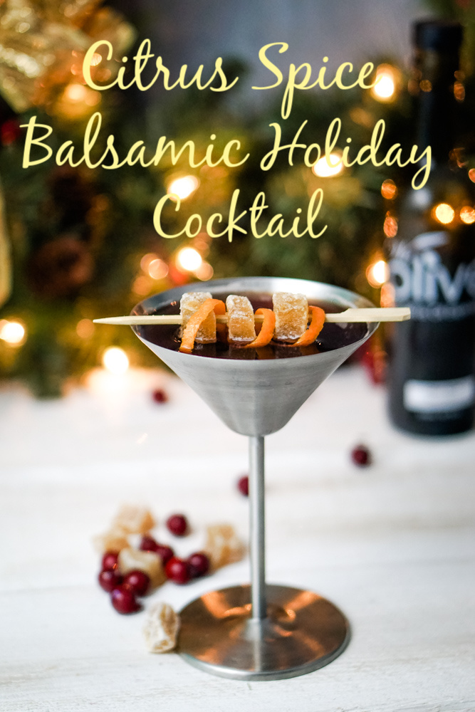 This Citrus Spice Balsamic Cocktail tastes like the holidays! Citrus Spice Balsamic, ginger, bourbon, and a squeeze of orange is perfect for a wintry night.