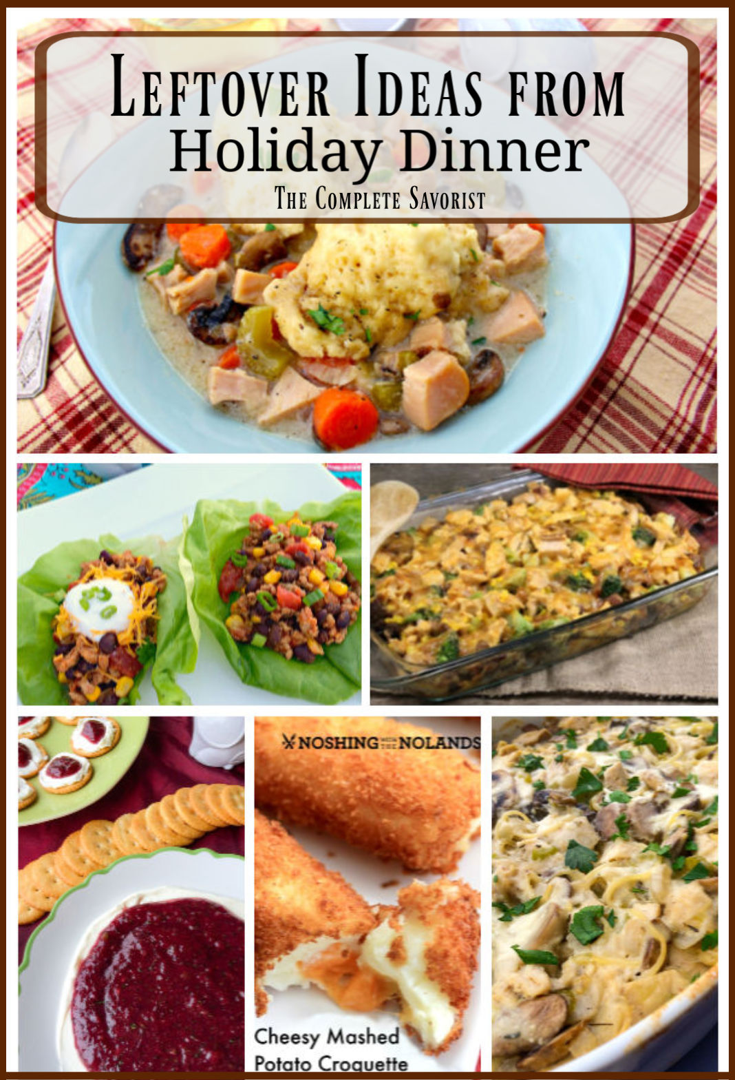 Picture collage of several recipes using holiday leftovers.