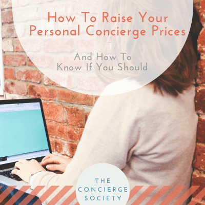 Concierge Society - How To Raise Your Personal Concierge Prices