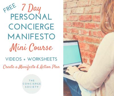 Free 7 Day Personal Concierge Manifesto Mini Course