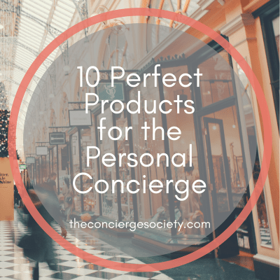 10 Perfect Products for the Personal Concierge
