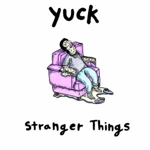 QS- Yuck - Stranger Things