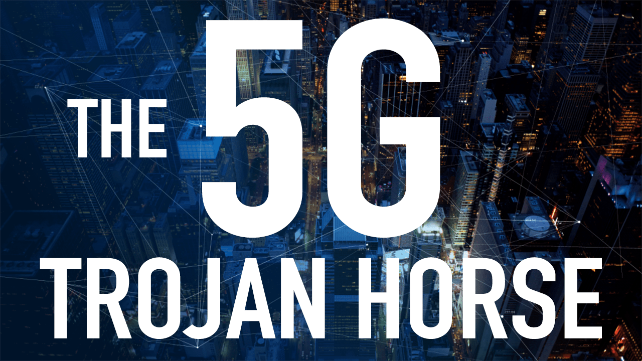 The 5G Trojan Horse (Documentary) | The Conscious Resistance Network