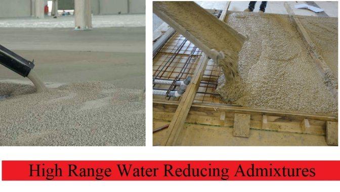 High Range Water Reducing Admixture