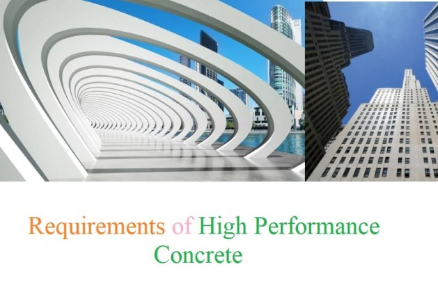 Requirements of High Performance Concrete