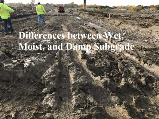 Difference between wet, moist, and damp subgrade