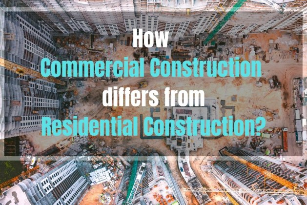 How Commercial Construction differs from Residential Construction? [PDF]