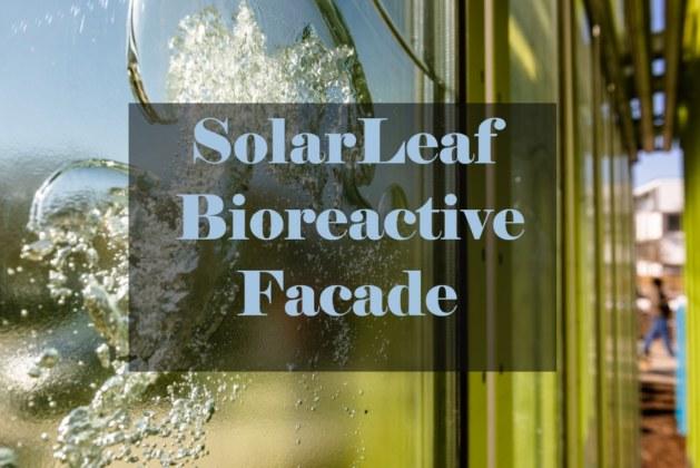 What is a SolarLeaf Bioreactive Façade?