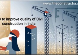 How can we improve on the quality of civil construction in India?