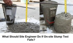 Failed Concrete Slump Test? Here is What you Should do