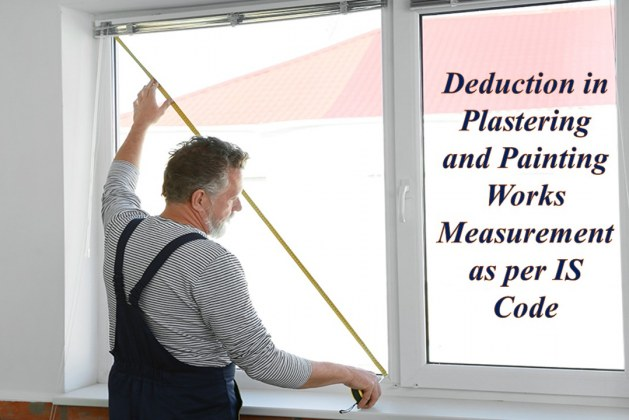 How to Calculate Deductions for Plastering and Painting Works as per IS Code?