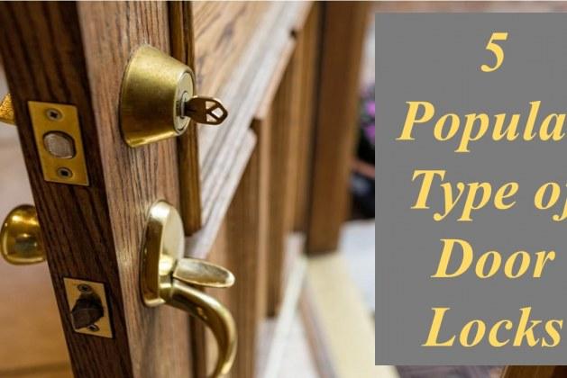 5 Popular Types of Door Locks