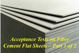 Acceptance Tests on Fiber Cement Flat Sheets– Part-1 of 2