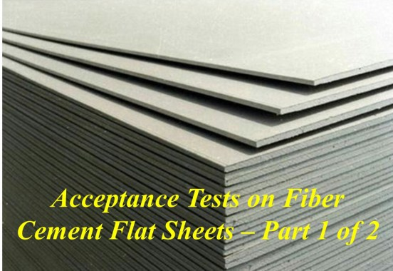 Acceptance Tests on Fiber Cement Flat Sheets – Part 1 of 2