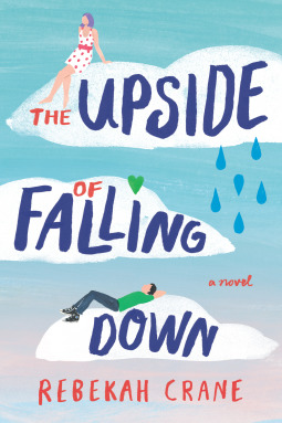 The Upside of Falling Down by Rebekah Crane - The Contented Reader