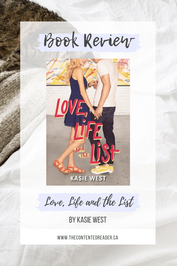 Love, Life and the List by Kasie West - The Contented Reader