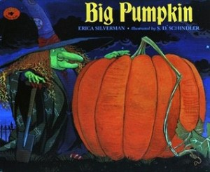 Big Pumpkin by Erica Silverman - The Contented Reader