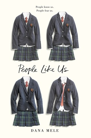 People Like Us by Dana Mele - The Contented Reader