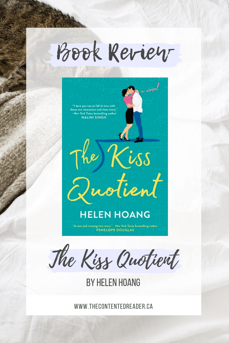 The Kiss Quotient by Helen Hoang - The Contented Reader