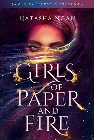 Girls of Paper and Fire by Natasha Ngan - The Contented Reader