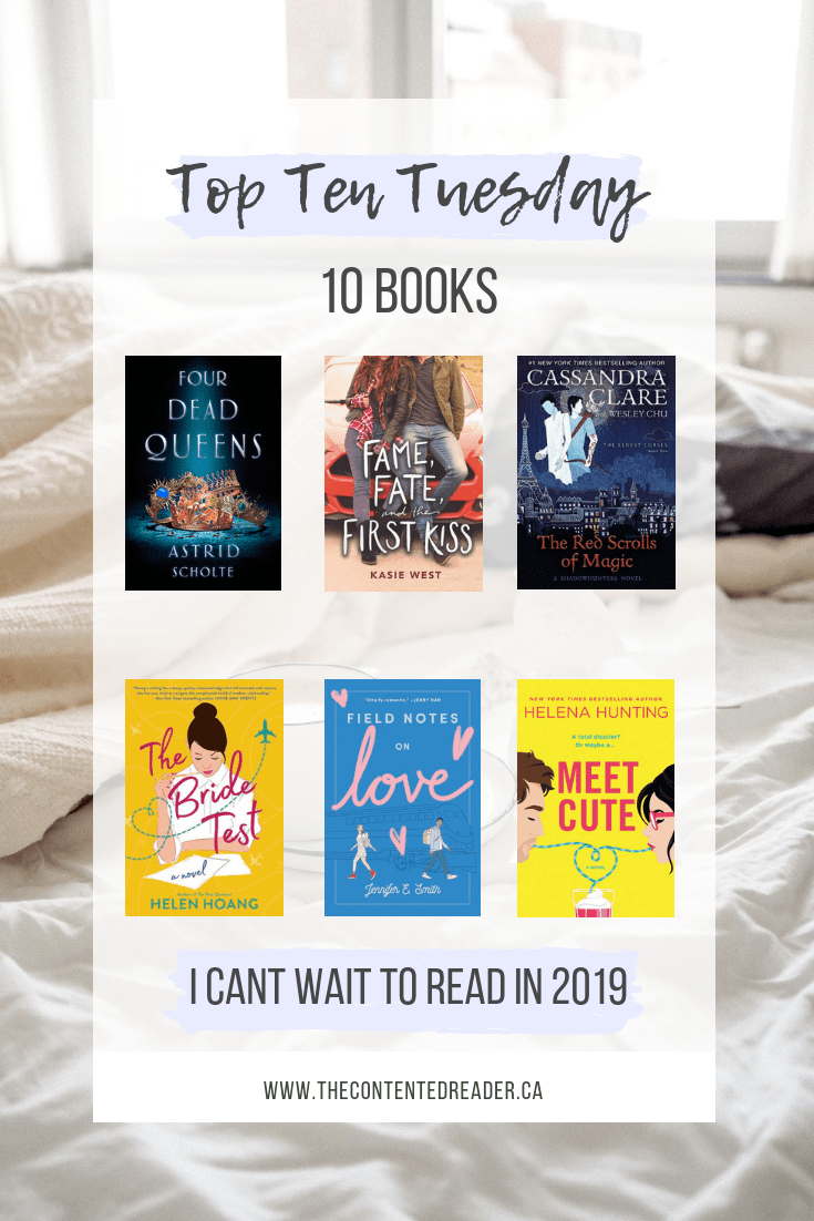 Top Ten Tuesday - Books I Can't Wait to Read in 2019 - The Contented Reader
