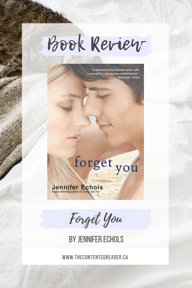 Forget You by Jennifer Echols - The Contented Reader