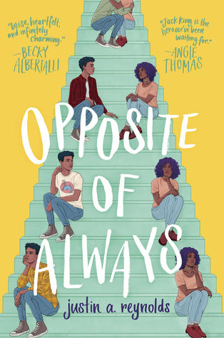 Opposite of Always by Justin A. Reynolds - The Contented Reader