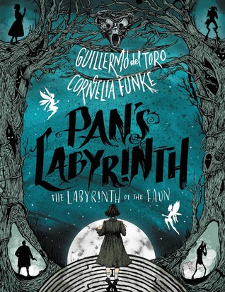 Pan's Labyrinth by Cornelia Funke - The Contented Reader