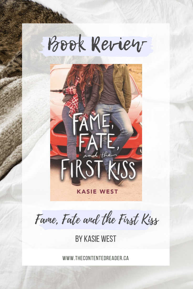 Fame, Fate and the First Kiss by Kasie West