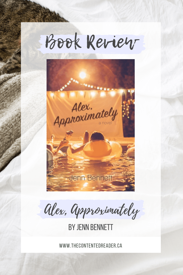 Alex, Approximately by Jenn Bennett - The Contented Reader